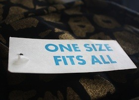 """A """"One Size Fits All"""" label."""