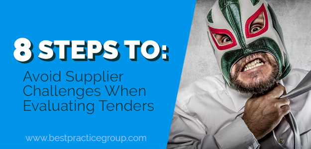 Eight Steps to Avoid Supplier Challenges When Evaluating Tenders