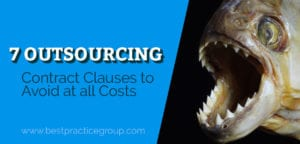 7 outsourcing contract clauses avoid at all costs